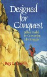 Designed for Conquest - Roy L. Laurin