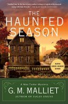 The Haunted Season: A Max Tudor Mystery (A Max Tudor Novel) - G.M. Malliet