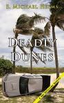 Deadly Dunes (A Mac Mcclellan Mystery) - E. Michael Helms