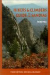 Hikers and Climbers Guide to the Sandias - Mike Hill