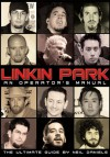 Linkin Park: An Operator's Manual - Neil Daniels