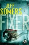 Fixer - Jeff Somers