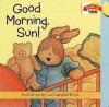 Good Morning, Sun! - Lisa Campbell Ernst