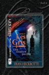 Les Gris, the Shadow People - Fran Heckrotte