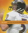 The Story of the Baltimore Ravens - Sara Gilbert