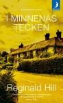 I Minnenas Tecken - Reginald Hill