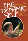 The Dynamic Self: Activities to Enhance Infant Development - Rebecca Anne Bailey, Elsie Carter Burton