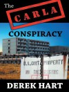 The Carla Conspiracy - Derek Hart