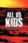 All Us Kids - Michael Lees
