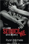 Seduce Me - Ryan Michele