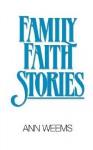 Family Faith Stories - Ann Weems