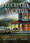 Redemption Mountain: A Novel - Gerry FitzGerald, Mark Bramhall