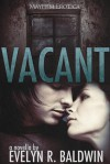 Vacant [Adult version] - Evelyn R. Baldwin