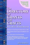 Directory of Grants for Crafts and How to Write a Winning Proposal - James Dillehay