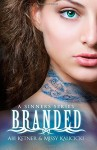 By Abi Ketner Branded (A Sinners Series) (Volume 1) - Abi Ketner