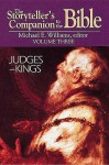 The Storyteller's Companion to the Bible Volume 3 Judges--Kings - Michael E. Williams, David Albert Farmer, David Penchansky