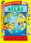 Mi Primer Atlas - Conocer El Mundo - Sigmar