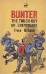 Bunter The Tough Guy of Greyfriars - Frank Richards