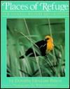 Places Of Refuge: Our National Wildlife Refuge System - Dorothy Hinshaw Patent