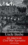 Uncle Beebe - John Dowling