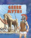 Greek Myths - Anna Claybourne