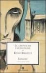 Le cronache fantastiche - Dino Buzzati