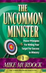The Uncommon Minister Volume 1 - Mike Murdock