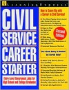 Civil Service Career Starter, 2nd Edition: How to Score Big with a Career in Civil Service - Learning Express LLC, LearningExpress