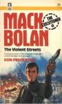 The Violent Streets - Don Pendleton, Mike Newton