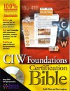 CIW Foundations Certification Bible - Keith Olsen