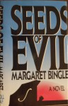 Seeds of Evil - Margaret Bingley