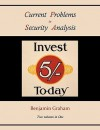 Current Problems in Security Analysis (Two Volumes in One) - Benjamin Graham