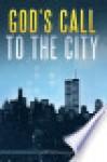 God's Call to the City - Mark Hammond