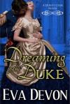 Dreaming of the Duke - Eva Devon