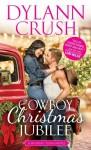 Cowboy Christmas Jubilee - Dylann Crush