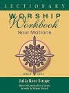 Lectionary Worship Workbook, Series IV, Cycle C - Julia Ross Strope
