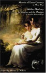 Memoirs of Emma Courtney and Adeline Mowbray; or the Mother and the Daughter (Eighteenth-Century Literature) - Mary Hays, Amelia Opie, Miriam Wallace