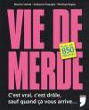 Vie de Merde - Maxime Valette, Pénélope Bagieu, Guillaume Passaglia