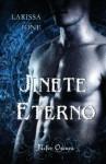 Jinete Eterno (Los cuatro jinetes del apocalipsis, #1) - Larissa Ione