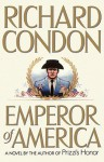 Emperor of America - Richard Condon