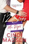 12 Steps to Mr. Right - Cindi Madsen