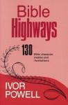 Bible highways - Ivor Powell
