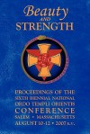Beauty and Strength: Proceedings of the Sixth Biennial National Ordo Templi Orientis Conference (Notocon) - Ordo Templi Orientis, United States Grand Lodge