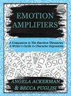 Emotion Amplifiers - Becca Puglisi, Angela Ackerman