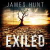 Exiled: The Beginning: Exiled: A Tale of Prepper Survival, Book 1 - James Hunt, Robin Rowan, DBS Publishing LLC