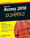 Access 2010 For Dummies - Laurie Ann Ulrich Fuller, Ken Cook