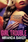 Girl Trouble (Come Again) - Miranda Baker
