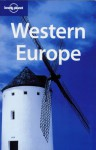 Western Europe - Ryan Ver Berkmoes, Alex Leviton, Lonely Planet