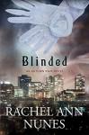 Blinded: An Autumn Rain Novel - Rachel Ann Nunes