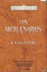 Los mercenarios - R.A. Salvatore